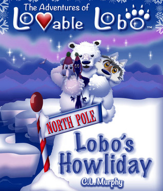 The Adventures of Lovable Lobo: Lobo's Howliday