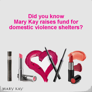 Mary Kay may create make hide bruises, but their foundation helps end Domestic Violence. Click for more information
