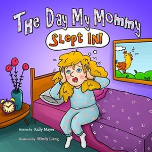 The Day My Mommy Slept In